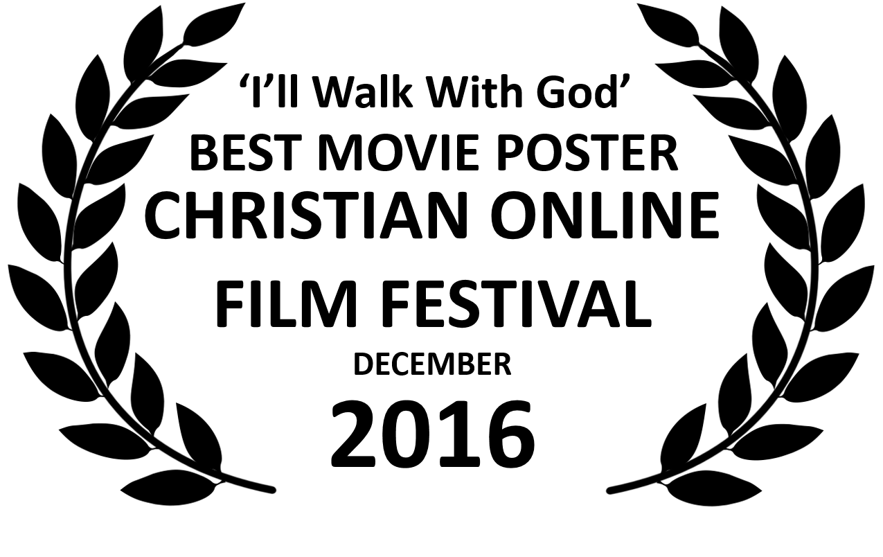 ill-walk-with-god-best-movie-poster-black-laurels-dec-16-colff_32145153591_o